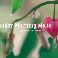 Monday Morning Melts: That Thing Called Love